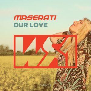 Maserati – Our Love