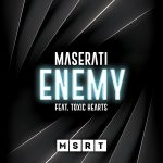 cover-maseratifeattoxichearts-enemy